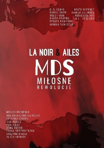 Okładka książki MDS: Miłosne Rewolucje - Grupa Ailes