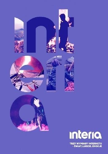 Okładka książki Trzy wymiary internetu. Świat, ludzie, emocje