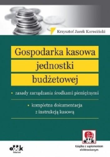 Okładka książki Gospodarka kasowa jednostki budżetowej