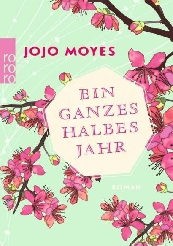Okładka książki Ein ganzes halbes Jahr
