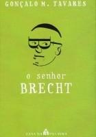 O Senhor Brecht