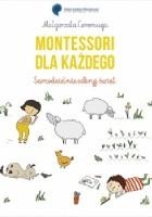 Montessori dla każdego. Samodzielnie odkryj świat