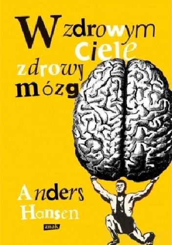 Okładka książki W zdrowym ciele zdrowy mózg