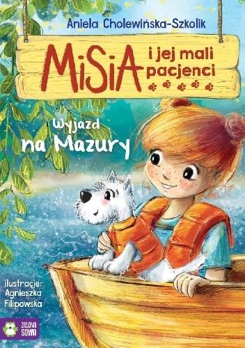 Okładka książki Misia i jej mali pacjenci. Wyjazd na Mazury