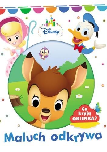 """Okładka książki """"Disney maluch. Maluch odkrywa"""""""