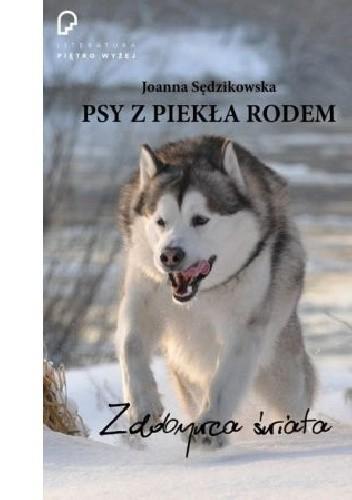 Okładka książki Psy z piekła rodem. Tom 1: Zdobywca świata