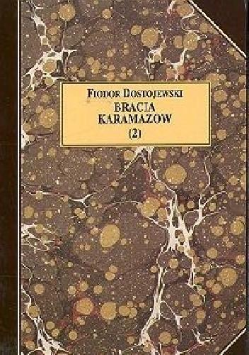 Okładka książki Bracia Karamazow tom 2