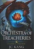 Orchestra of Treacheries: A Legend of Tivara Epic Fantasy