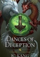 Dances of Deception: A Legend of Tivara Epic Fantasy