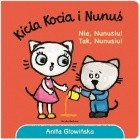 Kicia Kocia i Nunuś. Nie Nunusiu! Tak, Nunusiu!