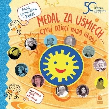 Okładka książki Medal za uśmiech... czyli dzieci mają głos