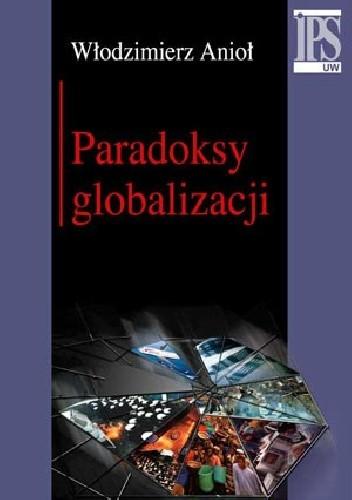 Okładka książki Paradoksy globalizacji