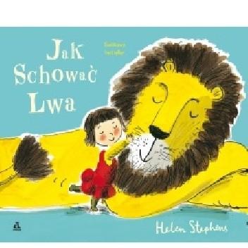 Okładka książki Jak schować lwa