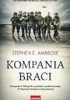 Kompania braci. Od Normandii do Orlego Gniazda Hitlera. Kompania E 506 pułku piechoty spadochronowej 101 Dywizji Powietrznodesantowej