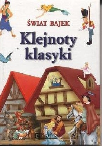 Okładka książki Klejnoty klasyki. Świat bajek