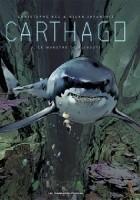 Carthago Tome 3: Le Monstre de Djibouti