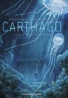 Carthago Tome 4: Les Monolithes de Koubé
