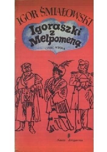 Okładka książki Igraszki z Melpomeną. Część wtóra