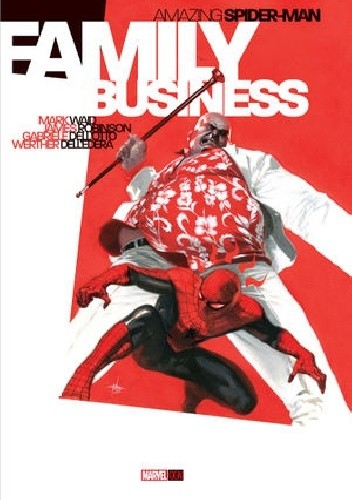 Okładka książki Amazing Spider-Man: Family Business Vol.1 1