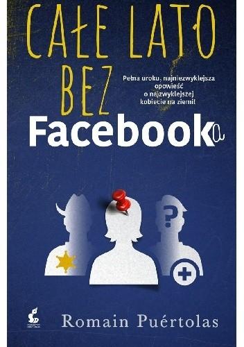 Okładka książki Całe lato bez Facebooka