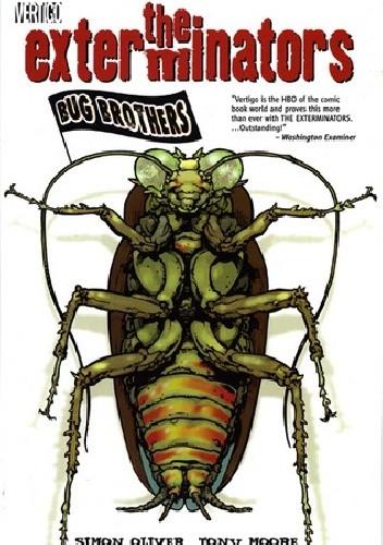 Okładka książki The Exterminators Vol.1: Bug Brother