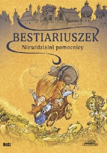 Okładka książki Bestiariuszek. Niewidzialni pomocnicy