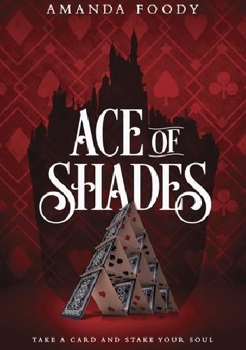 Okładka książki Ace of Shades
