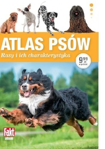 Okładka książki Atlas psów. Rasy i ich charakterystyka
