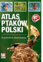 Atlas ptaków Polski. Przewodnik obserwatora
