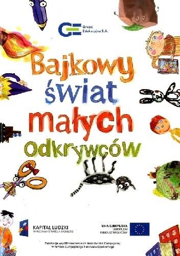 Okładka książki Bajkowy świat małych odkrywców