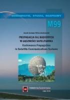 """""""Propagacja fal radiowych w łączności satelitarnej. Radiowaves propagation in satellite communications systems"""""""