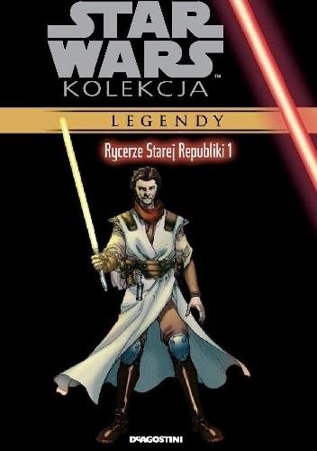 Okładka książki Star Wars: Rycerze Starej Republiki #1