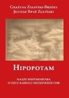 Hipopotam. Nasze wspomnienia o Ojcu karolu Meissnerze OSB