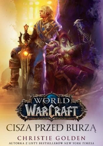 Okładka książki World of Warcraft: Cisza przed burzą