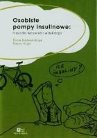 Osobiste pompy insulinowe: filozofia leczenia i edukacja