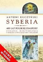Syberia. 400 lat polskiej diaspory