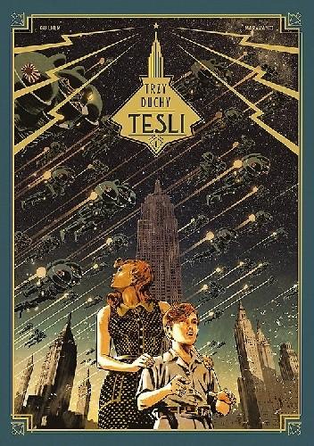 Okładka książki Trzy duchy Tesli, Tom 1: Sztokawska tajemnica