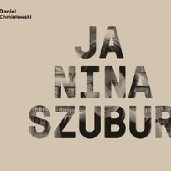 Okładka książki Ja, Nina Szubur