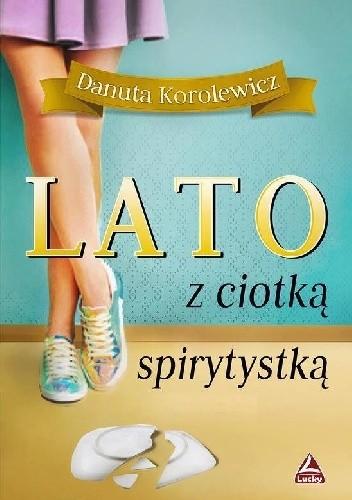 Okładka książki Lato z ciotką spirytystką