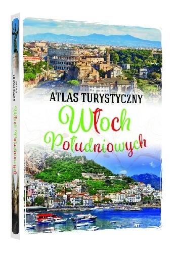 Okładka książki Atlas turystyczny Włoch Południowych