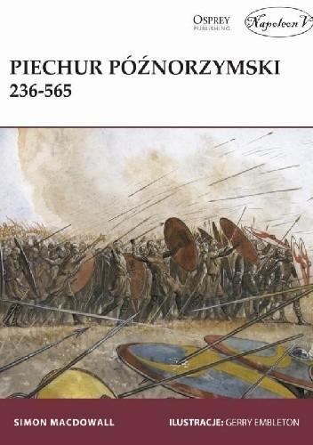 Okładka książki Piechur późnorzymski 236-565