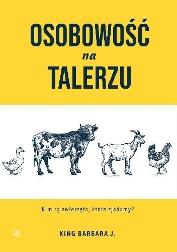 Okładka książki Osobowość na talerzu: Kim są zwierzęta, które zjadamy?