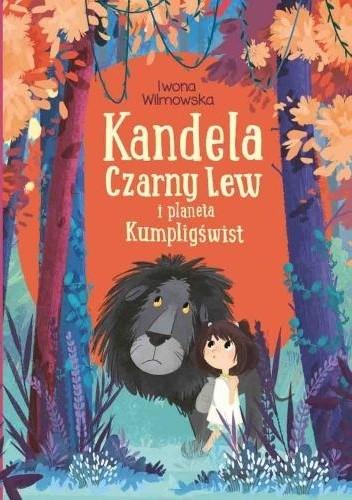 Okładka książki Kandela, Czarny Lew i planeta Kumpligświst