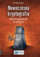 Nowoczesna kryptografia. Praktyczne wprowadzenie do szyfrowania