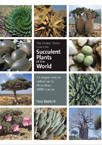 Okładka książki The Timber Press Guide to Succulent Plants of the World. A Comprehensive Reference to More than 2000 Species