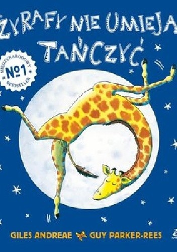 Okładka książki Żyrafy nie umieją tańczyć