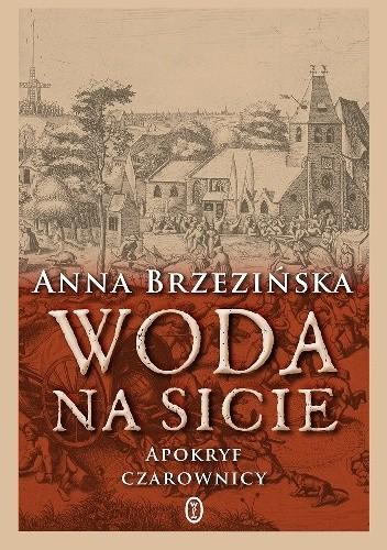 Okładka książki Woda na sicie. Apokryf czarownicy
