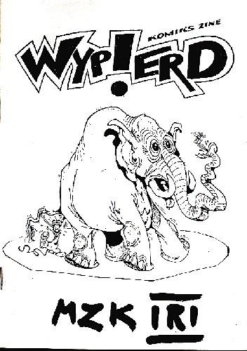 Okładka książki Wypierd. Komiks zine nr.5 (MZK TRI)