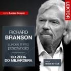 Richard Branson. Sukces mimo przeciwności