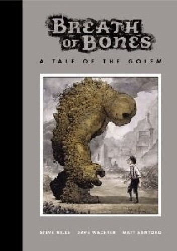 Okładka książki Breath Of Bones: A Tale Of The Golem